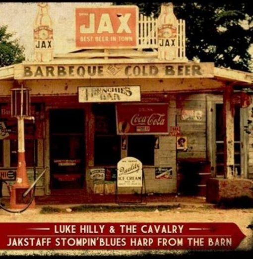 Luke Hilly & The Cavalry + Jakstaff stompin'blues harp from the barn - Split Vinyl 7'